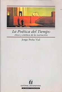 La poética del tiempo: ética y estética de la narración