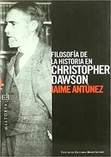 Filosofía de la historia en Christopher Dawson (Ensayo)