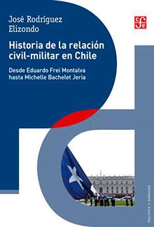 Historia de la relación civil-militar en Chile