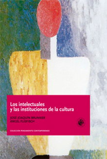Los intelectuales y las instituciones de la cultura