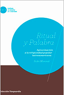 Ritual y palabra: Aproximación a la religiosidad popular latinoamericana