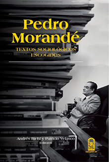 Pedro Morandé. Textos sociológicos escogidos