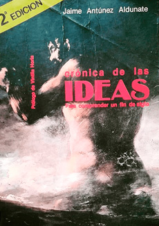 Crónica de las ideas. Para comprender un fin de siglo